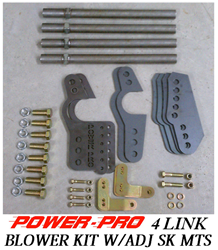 POWER PRO BLOWER 4 LINK KIT W/ADJ SK BRACKETS