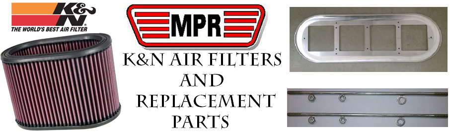 K&N FILTERS & REPLACEMENT PARTS